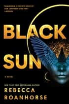 Black Sun eBook by Rebecca Roanhorse