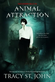 Animal Attraction ebook by Tracy St. John