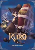 Shoulder-a-Coffin Kuro, Vol. 2 eBook by Satoko Kiyuduki