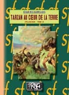 Tarzan au coeur de la Terre - (Cycle de Pellucidar n° 4) ebook by Edgar Rice Burroughs