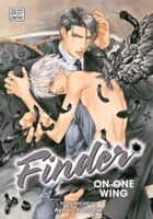 Finder Deluxe Edition: On One Wing, Vol. 3 (Yaoi Manga) ebook by Ayano Yamane