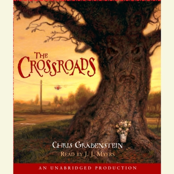 The Crossroads - A Haunted Mystery audiobook by Chris Grabenstein