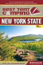 Best Tent Camping: New York State ebook by Catharine Starmer,Aaron Starmer,Timothy Starmer