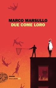 Due come loro ebook by Marco Marsullo