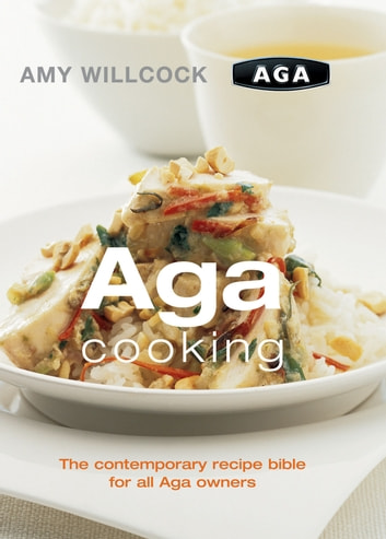 Aga Cooking ebook by Amy Willcock