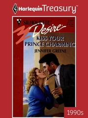 Kiss Your Prince Charming ebook by Jennifer Greene