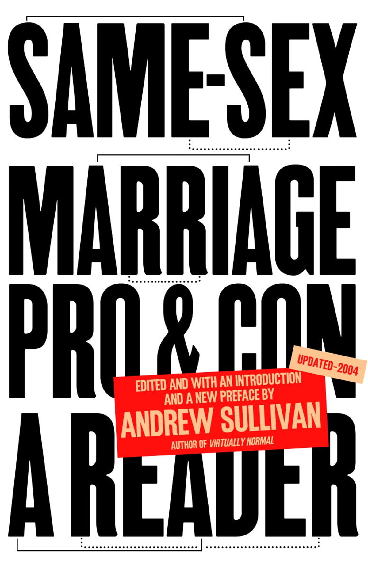 Andrew sullivan on gay marriage