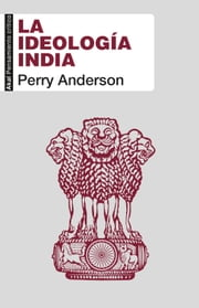 La ideología india ebook by Perry Anderson