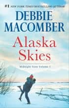 Alaska Skies - Brides for Brothers\The Marriage Risk ebook by Debbie Macomber