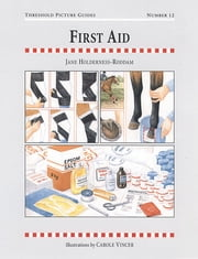 FIRST AID ebook by JANE HOLDERNESS-RODDAM,CAROLE VINCER