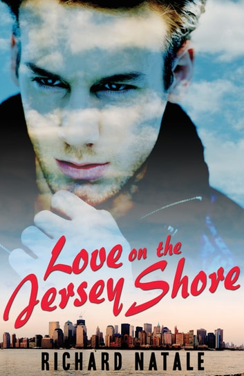 Love on the Jersey Shore ebook by Richard Natale