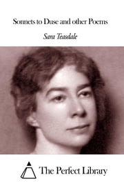 Sonnets to Duse and other Poems ebook by Sara Teasdale