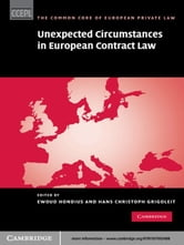 Unexpected Circumstances in European Contract Law ebook by