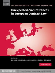 Unexpected Circumstances in European Contract Law ebook by Ewoud Hondius,Christoph Grigoleit