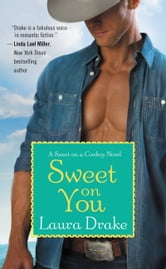 Sweet on You ebook by Laura Drake