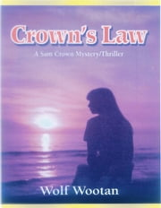 Crown's Law ebook by Wolf Wootan