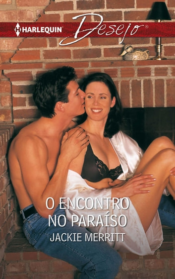 O encontro no paraíso ebook by Jackie Merritt