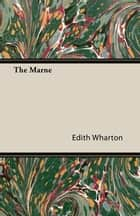 The Marne ebook by Edith Wharton