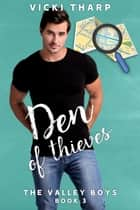 Den of Thieves ebook by Vicki Tharp