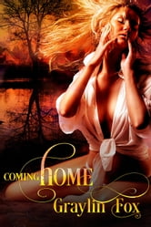 Coming Home ebook by Graylin Fox