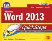 Microsoft® Word 2013 QuickSteps ebook by Carole Matthews,Marty Matthews