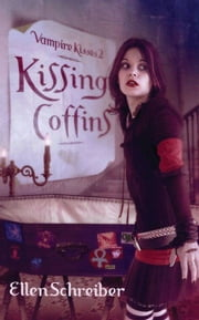 Vampire Kisses 2: Kissing Coffins ebook by Kobo.Web.Store.Products.Fields.ContributorFieldViewModel