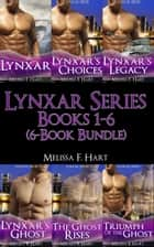 Lynxar Series: Books 1-6 (6-Book Bundle) ebook by Melissa F. Hart