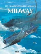 Midway ebook by Jean-Yves Delitte, Giuseppe Baiguera