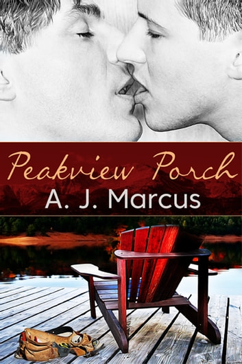 Peakview Porch ebook by A.J. Marcus