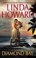 Diamond Bay eBook by Linda Howard