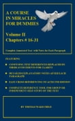A COURSE IN MIRACLES FOR DUMMIES: Volume II -Text Chapters #16-31