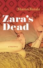 Zara's Dead ebook by Sharon Butala