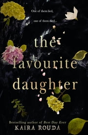 The Favourite Daughter 電子書 by Kaira Rouda