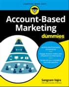 Account-Based Marketing For Dummies ebook by Sangram Vajre