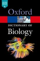 A Dictionary of Biology ebook by Robert Hine, Robert Hine