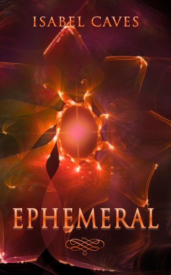 Ephemeral ebook by Isabel Caves