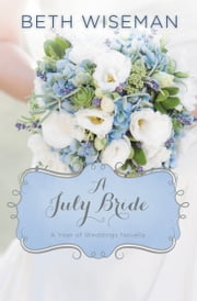 A July Bride ebook by Beth Wiseman