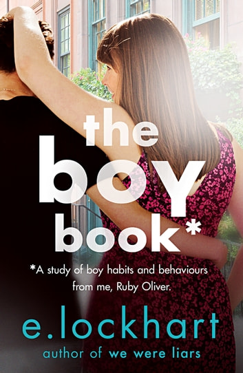 Ruby Oliver 2: The Boy Book ebook by E. Lockhart