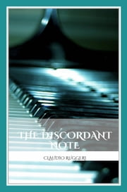 The Discordant Note ebook by Claudio Ruggeri