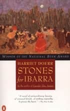 Stones for Ibarra ebook by Harriet Doerr