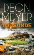 Todsünde - Ein Bennie-Griessel-Thriller ebook by