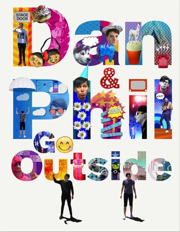 Dan and Phil Go Outside ebook by Dan Howell,Phil Lester