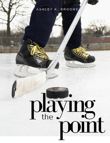 Playing The Point ebook by Ashley K Broome