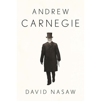 Andrew Carnegie audiobook by David Nasaw