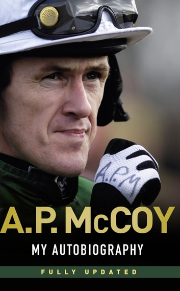 My Autobiography ebook by A.P. McCoy