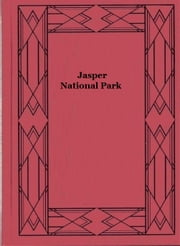 Jasper National Park ebook by David M. Baird