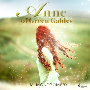 Anne of Green Gables audiobook by Lucy Maud Montgomery