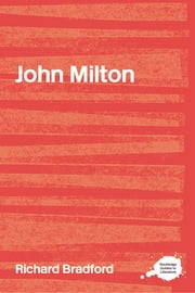 John Milton ebook by Richard Bradford