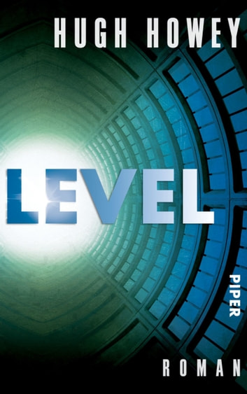 Level - Roman ebook by Hugh Howey