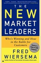 The New Market Leaders ebook by Fred Wiersema